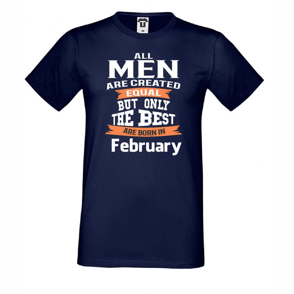 Pánské tričko Only the Best Man are born in February D-M-222