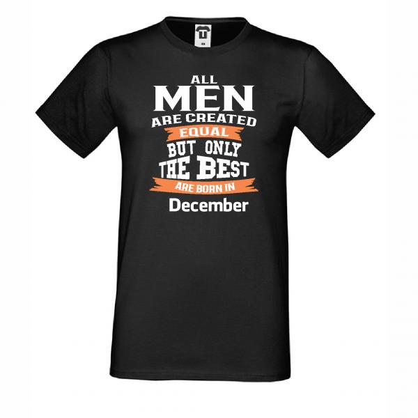 Pánské tričko Only the Best Man are born in December D-M-232