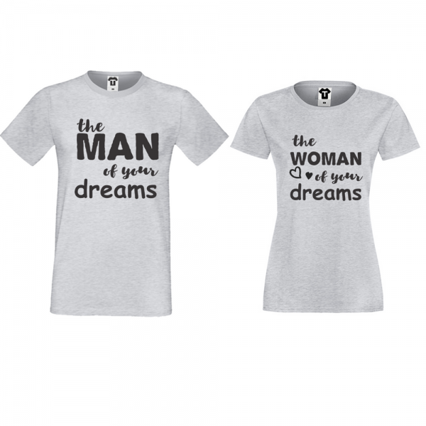 Trička pro páry Šedé The man/The woman of your dreams