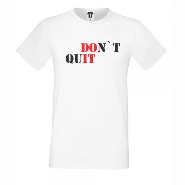 Pánské tričko DOn't quIT