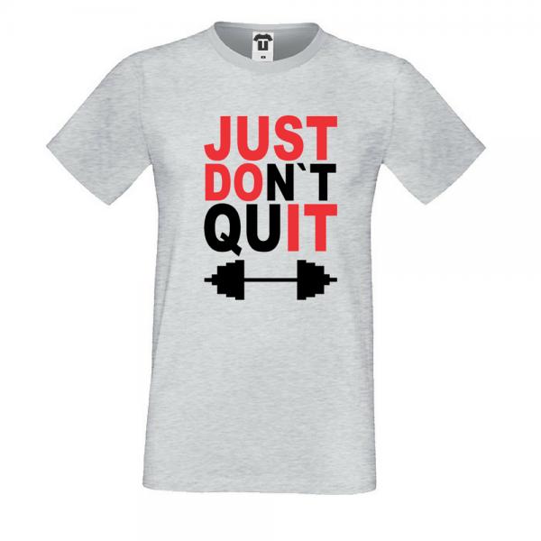 Pánské tričko JUST don't quit
