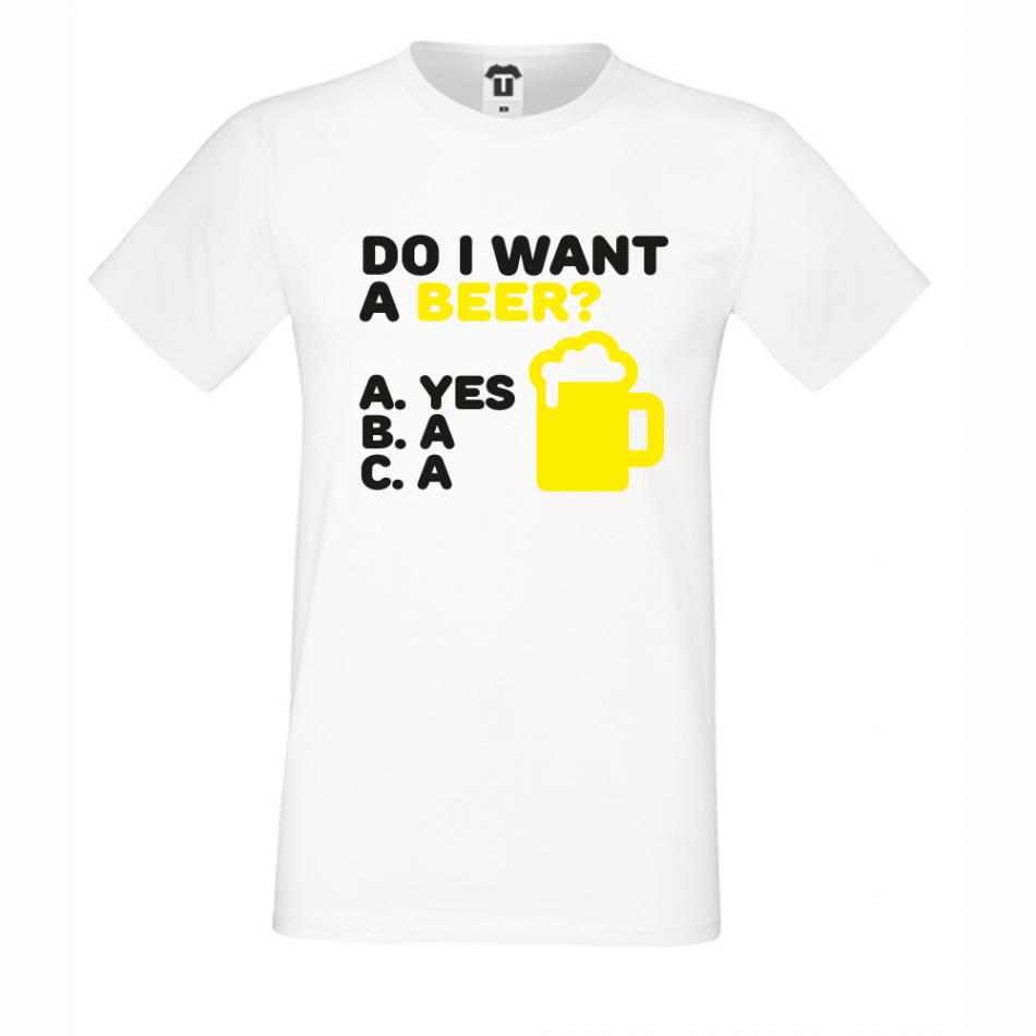 Pánské tričko Bílé Do I Want a Beer D-M-212