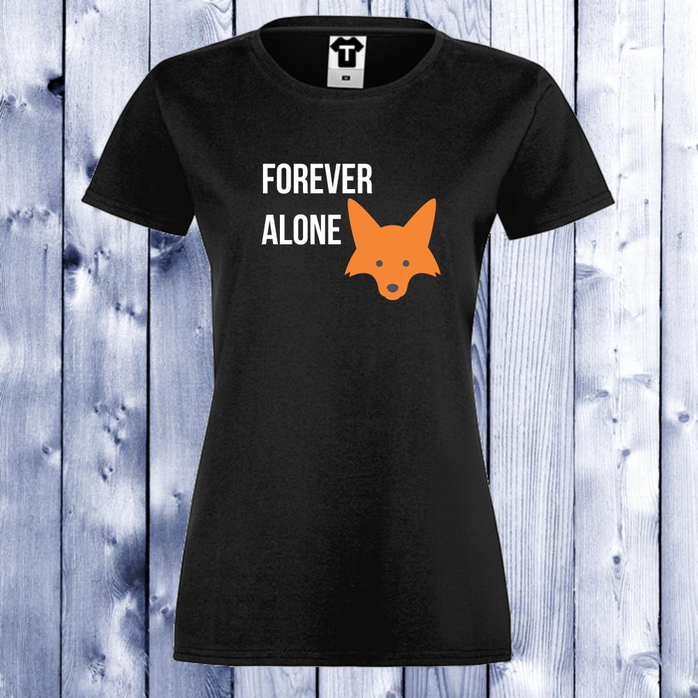 Dámské tričko Černá Forever Alone D-W-048B