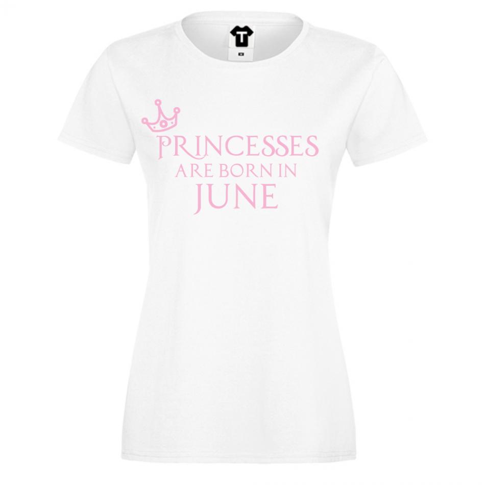 Dámské tričko Bílé Princesses Are Born In June D-W-208-6