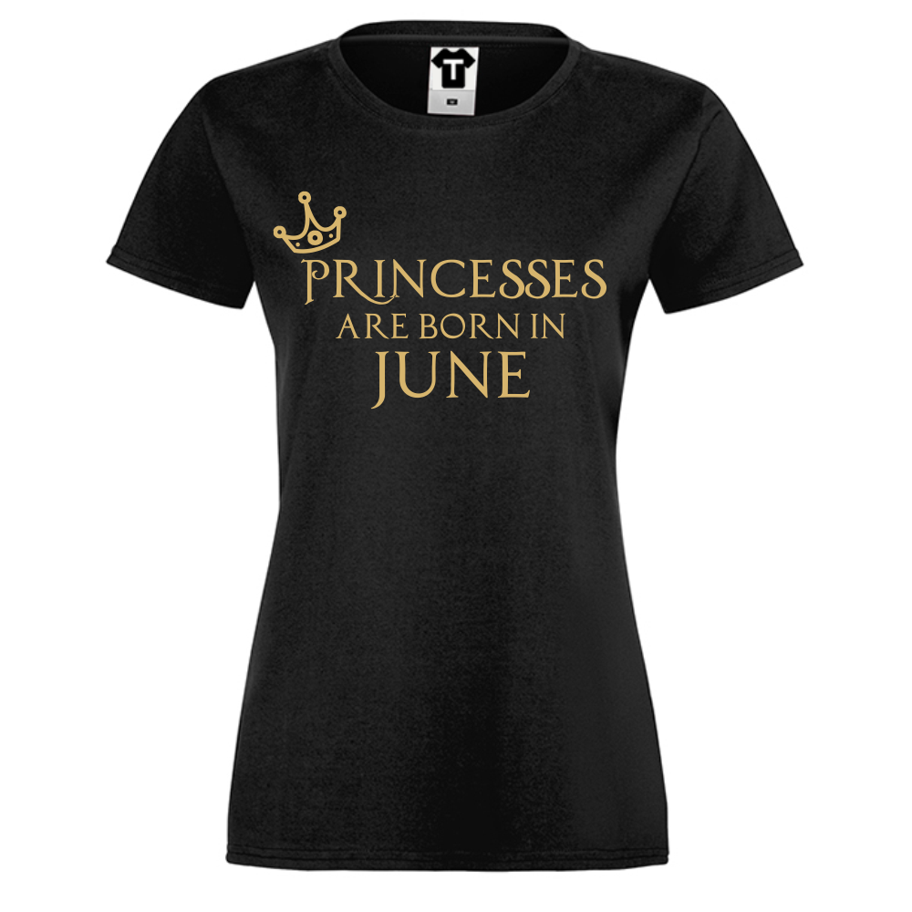 Dámské tričko Černé Princesses Are Born In June D-W-208B-6