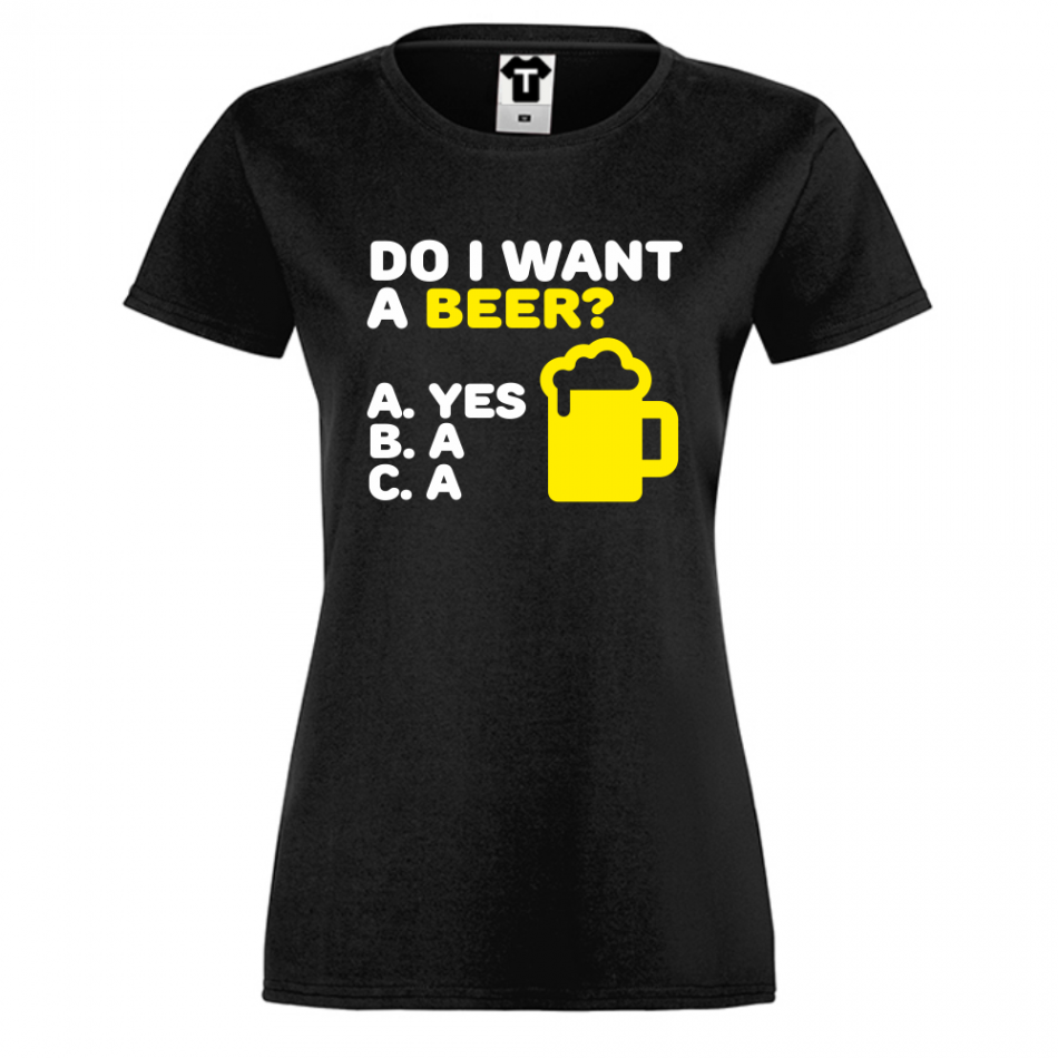 Damské tričko Černé Do I want a Beer D-W-212B