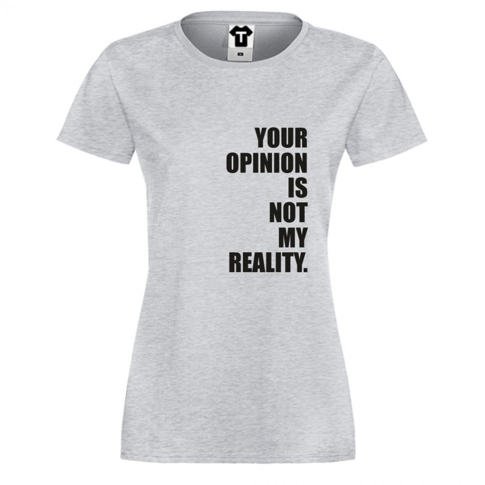 Dámské tričko Šedé Not My Reality D-W-213G