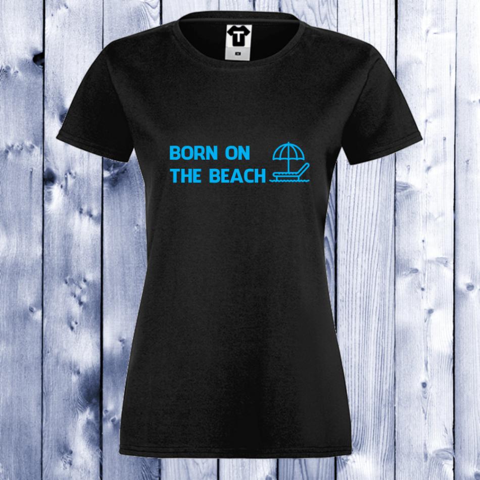 Dámské tričko Černá Born on the beach 1 D-W-038B