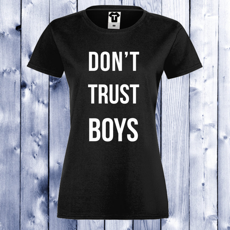 Dámské tričko Černá Don't trust boys D-W-044B