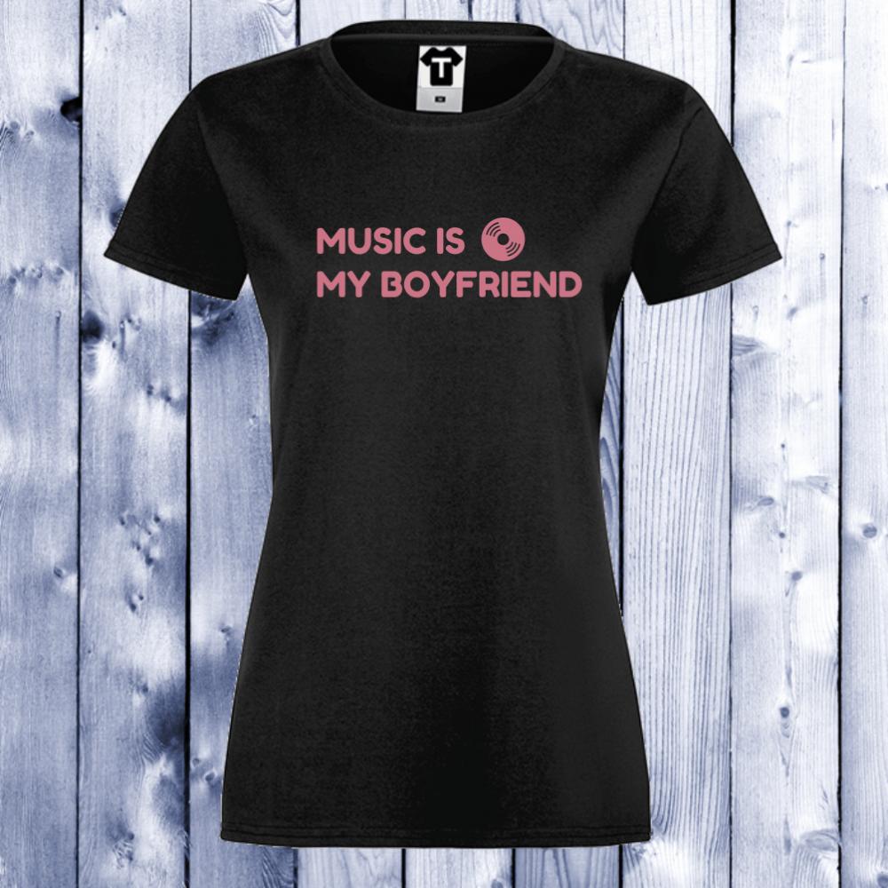 Dámské tričko Černá Music Is My Boyfriend D-W-031B