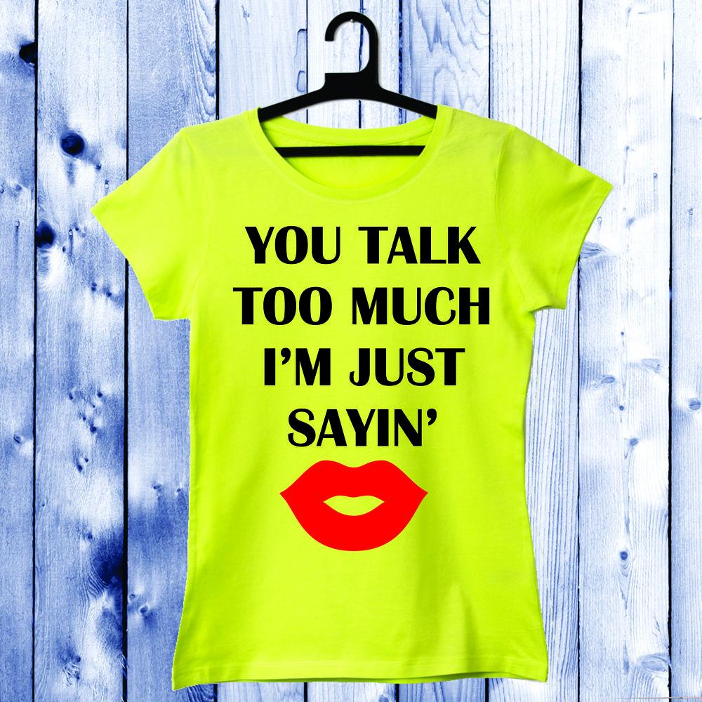 Dámské tričko Žlutá Just Sayin D-W-039-1