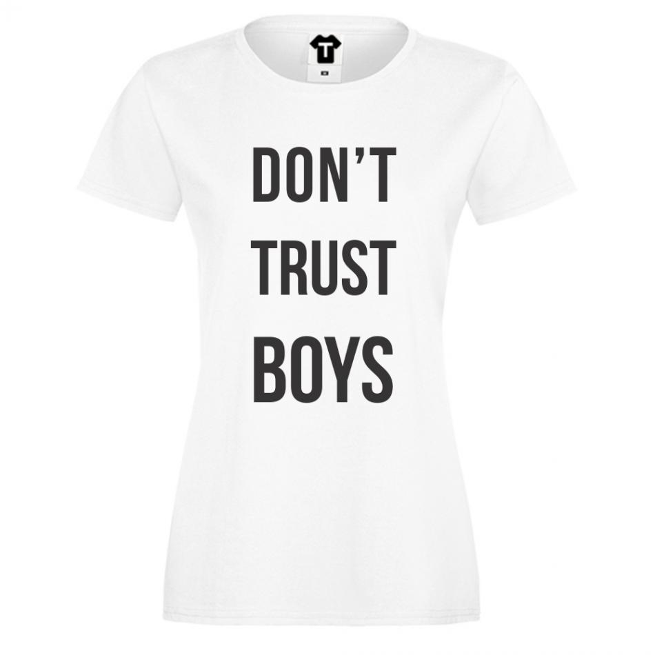 Dámské tričko Bílá Don't trust boys D-W-044