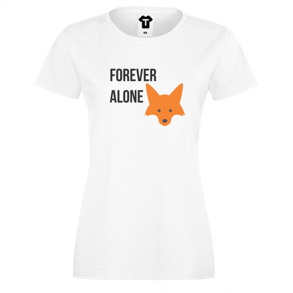 Dámské tričko Bílá Forever Alone D-W-048