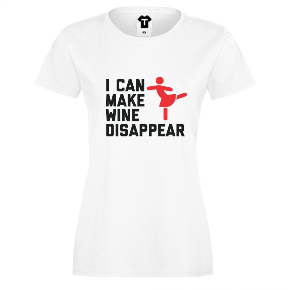 Dámské tričko Bílá I can make wine disapear D-W-023