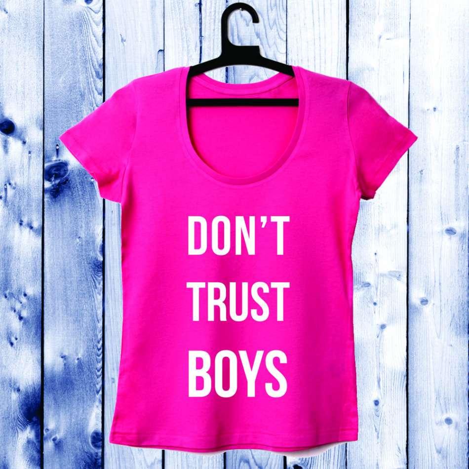 Dámské tričko ciclam Don't trust boys D-W-044-2