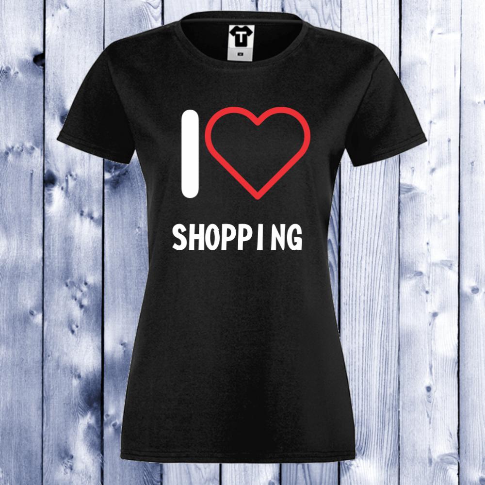 Dámské tričko I Love Shopping D-W-027B