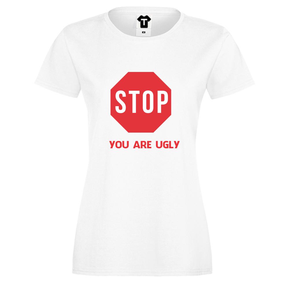 Dámské tričko YOU ARE UGLY D-W-068
