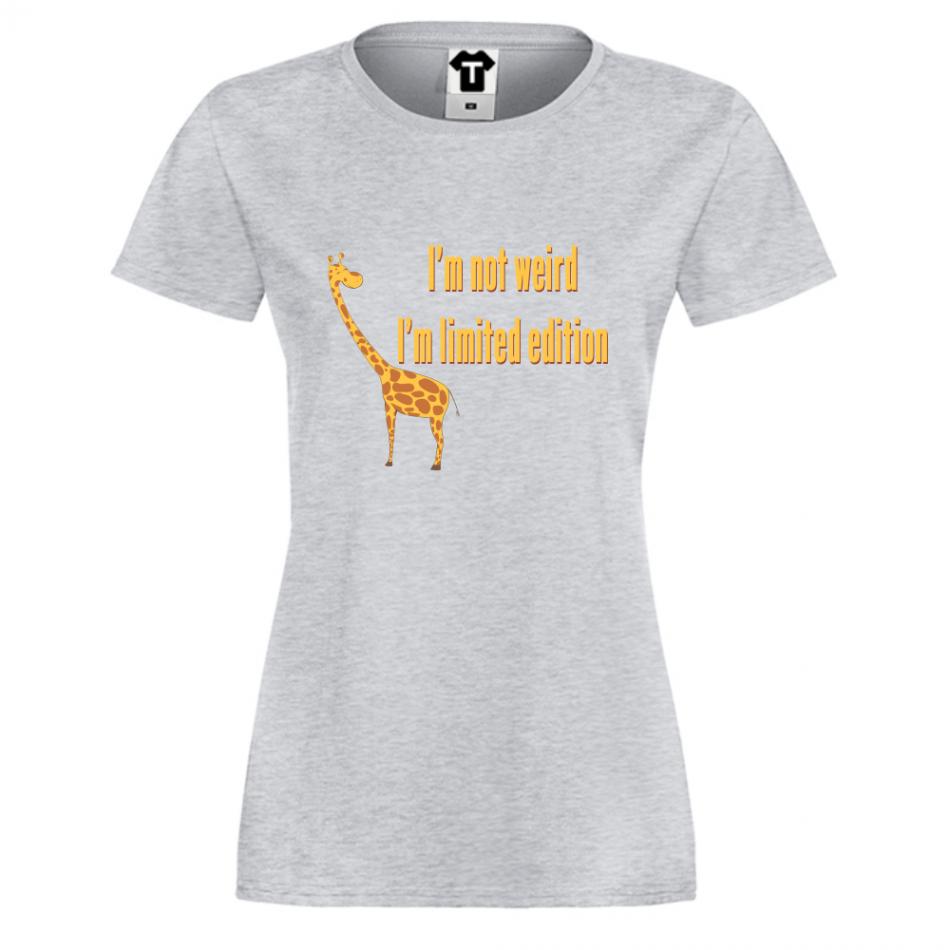 Dámské tričko I am not Weird Giraffe P-W-003G