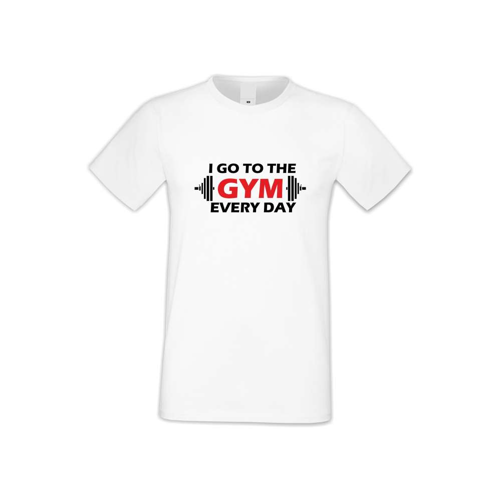 Panske tričko  Go to Gym everyday  S-M-FIT-009