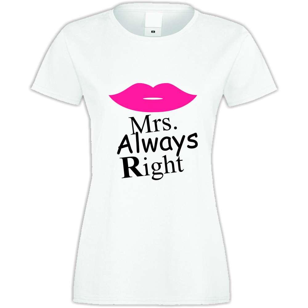 7f9e72b2110d Damské tričko Mrs. Always Right S-W-028 - S-W-028 - TShirt24.cz