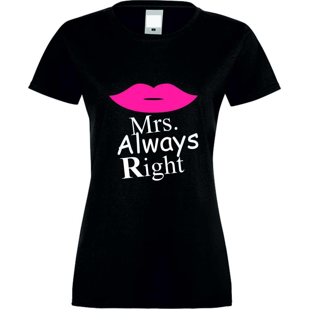 Damské tričko Mrs. Always Right crna S-W-028B