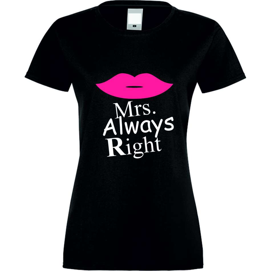 Damské tričko Mrs. Always Right crna S-W-028B