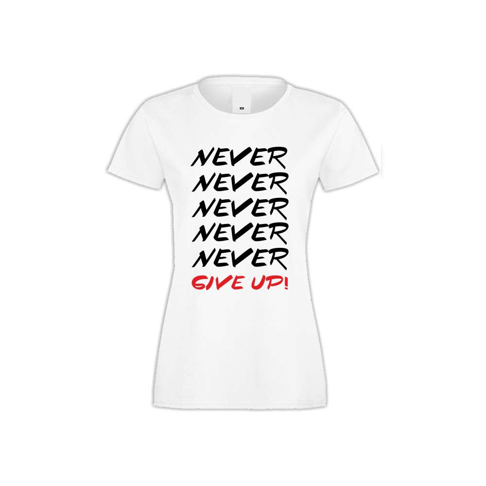 Damské tričko Never Give Up  S-W-142