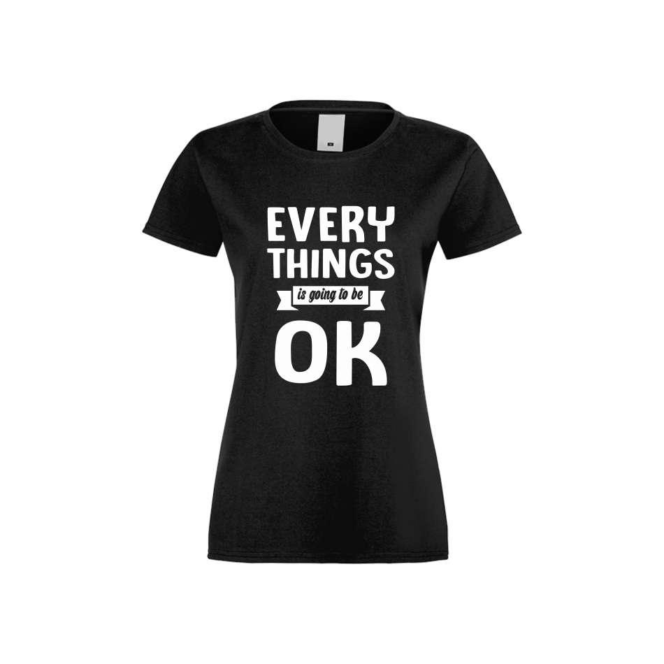 Damské tričko Everything is ok crna S-W-174B