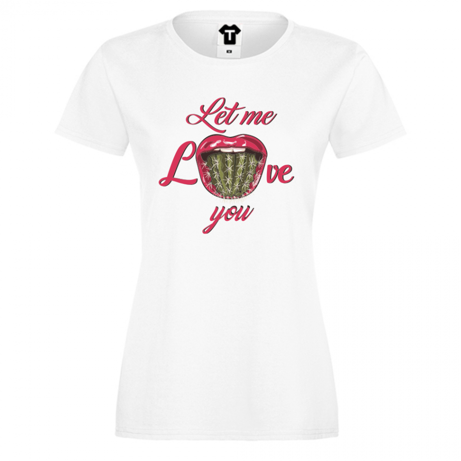 Dámské tričko Bílá Let Me Love You P-W-214