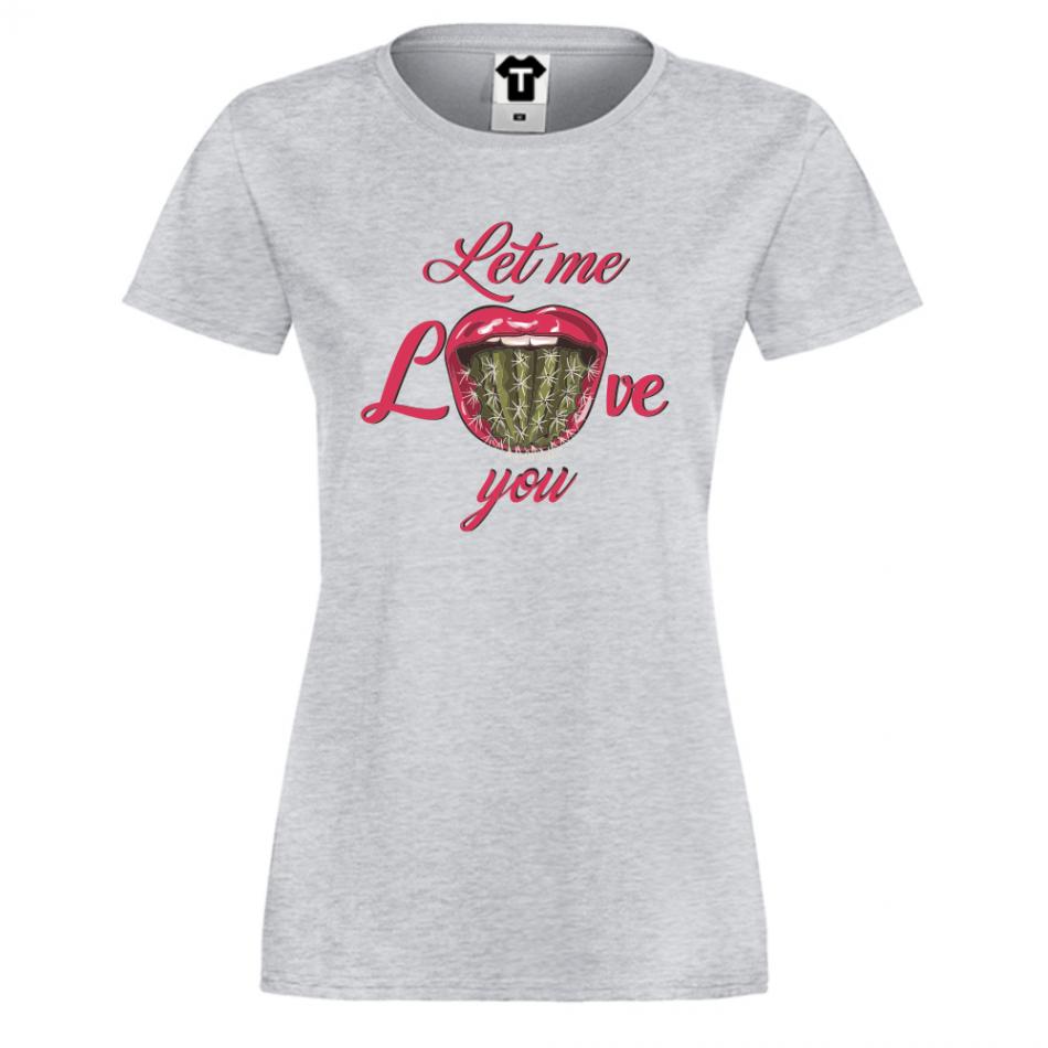 Dámské tričko Let Me Love You P-W-214G
